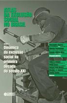Livro - Atlas da exclusão social no Brasil -