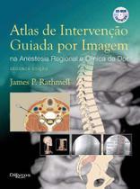 Livro Atlas De Intervenção Guiada Por Imagem Na Anestesia Regional - Di livros