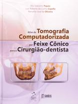Livro - Atlas de Tomografia Computadorizada por Feixe Cônico para o Cirurgião-Dentista -