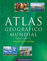 Livro - Atlas Geografico Mundial Versao Essencial - Verde - 2ª Edicao -