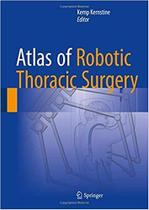 Livro Atlas Of Robotic Thoracic Surgery, 1ª Ed 2019 - Springer