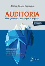 Livro - Auditoria - Planejamento, Execução e Reporte -
