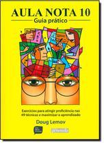 Livro - Aula Nota 10: Guia Prático -