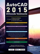 Livro - Autodesk® Autocad 2015 - Utilizando totalmente