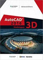Livro - Autodesk® autocad 2016: Modelagem 3D -