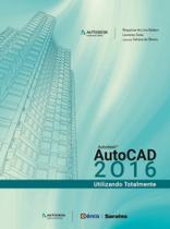 Livro - Autodesk® Autocad 2016 - Utilizando totalmente