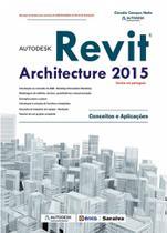 Livro - Autodesk® Revit Architecture 2015 - Conceitos e aplicações