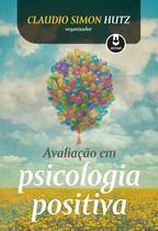 Livro - Avaliação em Psicologia Positiva -