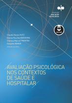 Livro - Avaliação Psicológica nos Contextos de Saúde e Hospitalar -
