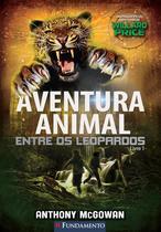 Livro - Aventura Animal 01 - Entre Os Leopardos -