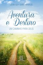Livro - Aventura e destino -
