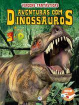 Livro - Aventuras com dinossauros em ultra 3-D -