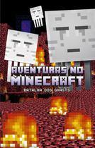 Livro - Aventuras no Minecraft - Batalha dos ghasts - livro 4 -