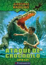 Livro - Aventuras Radicais - Ataque De Crocodilo -