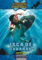 Livro - Aventuras Radicais - Isca De Tubarão -
