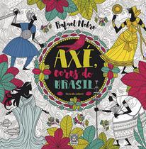 Livro - Axé Cores Do Brasil (Livro De Colorir) -