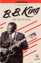 Livro - B.B.King A autobiografia -