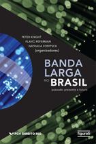Livro - BANDA LARGA NO BRASIL -