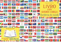 Livro - BANDEIRAS DO MUNDO: LIVRO COM QUEBRA-CABEÇA -