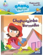 Livro - Banho divertido II: Chapeuzinho Vermelho -
