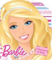 Livro - Barbie - O aniversário da Barbie -