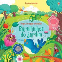 Livro - Barulhinhos do jardim: toque, brinque e escute! -