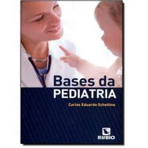 Livro Bases Da Pediatria - Rubio