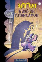 Livro - Bat Pat - A Avó De Tutancâmon -