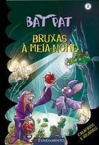 Livro - Bat Pat - Bruxas À Meia-Noite -