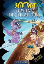 Livro - Bat Pat - O Pirata Dente De Ouro -