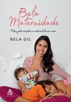 Livro - Bela maternidade -