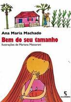 Livro - Bem Do Seu Tamanho - 2ª Edição - Lts - Salamandra Literatura (M