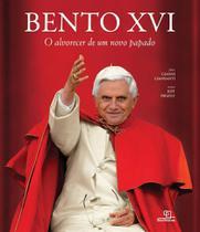 Livro - Bento XVI: O alvorecer de um novo papado -