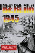 Livro - Berlim 1945: A Queda (Vol. 2 – edição de bolso) -