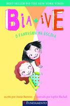 Livro - Bia & Ive - O Fantasma Na Escola -