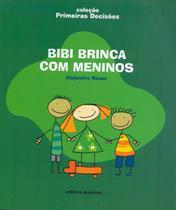 Livro - Bibi brinca com meninos -