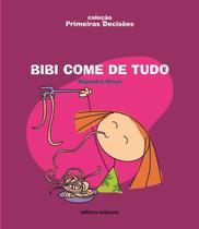 Livro - Bibi come de tudo -