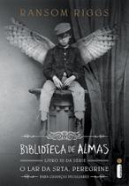 Livro - Biblioteca de almas - (Série O lar da srta. Peregrine para crianças peculiares vol.3)