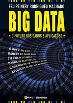 Livro - Big Data - O futuro dos dados e aplicações
