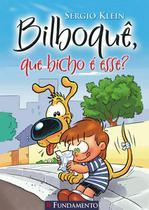 Livro - Bilboquê - Que Bicho É Esse? -