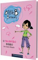 Livro - Billie B. Brown - O Valentão Bobão -