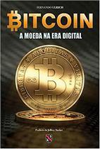 Livro - Bitcoin - A moeda na era digital -