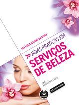 Livro - Boas Práticas em Serviços de Beleza -