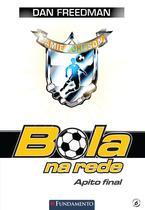 Livro - Bola Na Rede 06 - Apito Final -