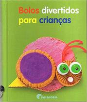 Livro - Bolos divertidos para crianças -