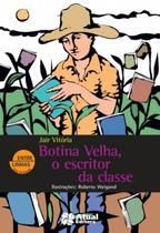 Livro - Botina velha, o escritor da classe -