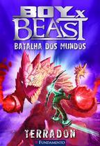 Livro - Boy X Beast 02 - Batalha Dos Mundos - Terradon -