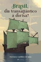 Livro - Brasil, um transatlântico à deriva - Viseu