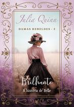 Livro - Brilhante (Trilogia Damas rebeldes – Livro 2) -