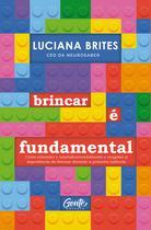 Livro - Brincar é fundamental -